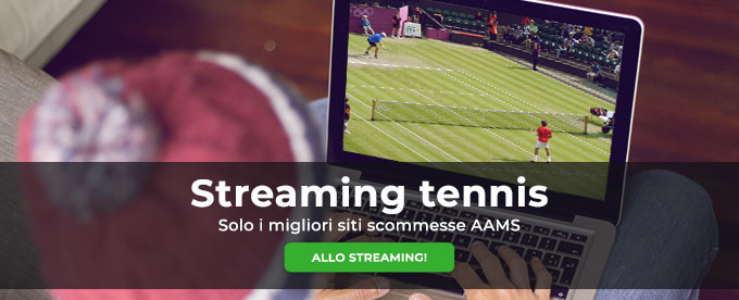 Streaming tennis